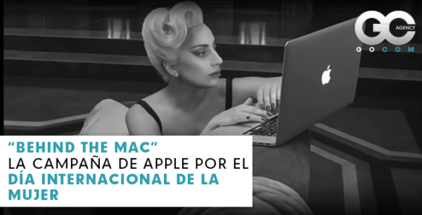 gocom_agencia_de_marketing_digital-behind_the_mac_apple_dia_internacional_de_la_mujer